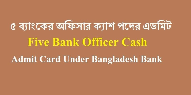 Five Bank Officer Cash Admit Card