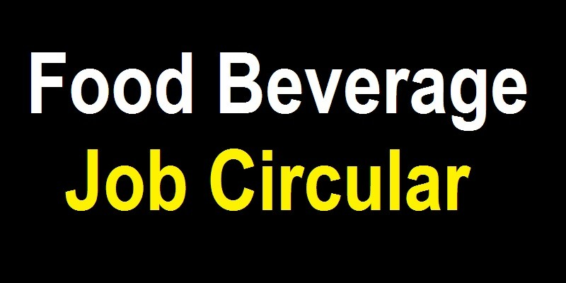 Food Beverage Job Circular