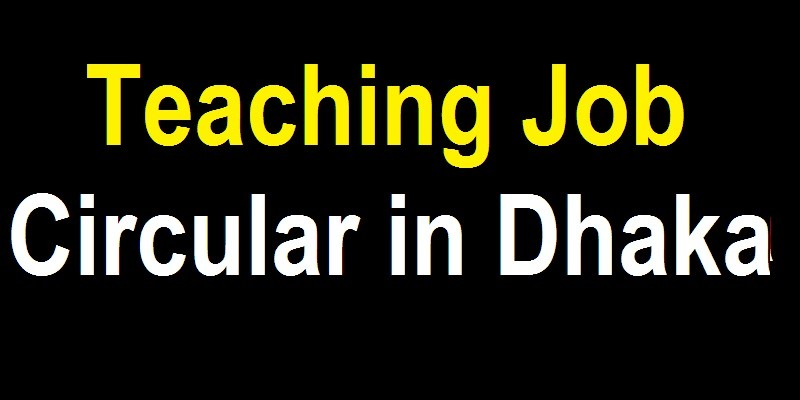 Teaching Jobs in Dhaka