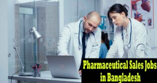 Pharmaceutical Sales Jobs in Bangladesh 2020