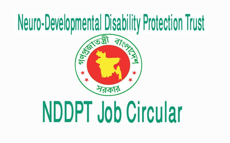 NDDPT Job Circular Neuro-Developmental Disability Protection Trust