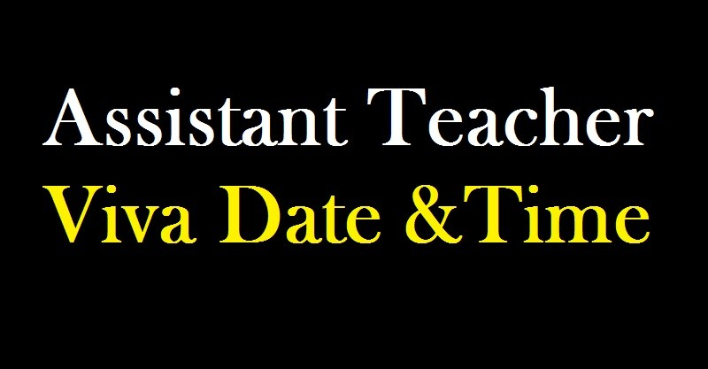 Primary Assistant Teacher Viva Date & Time
