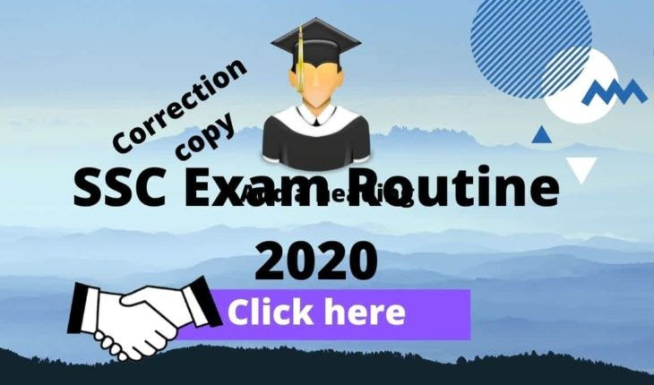 SSC Exam Routine 2020 Correction Copy
