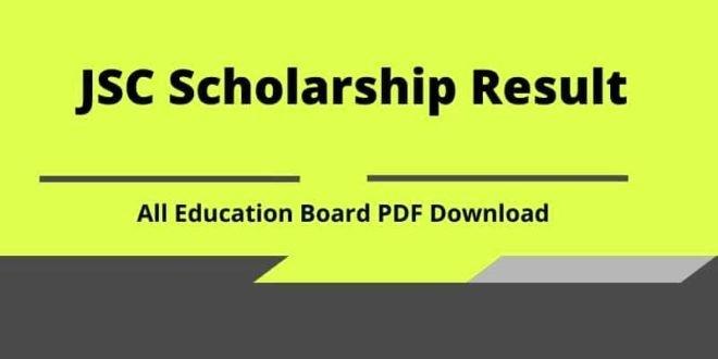 JSC Scholarship Result All Education Board