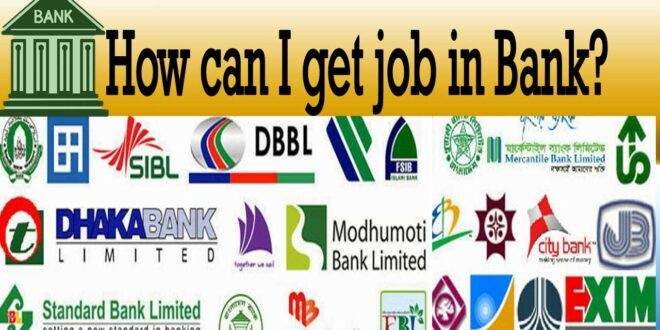 How can I get job in Bank