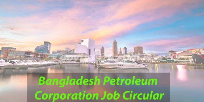 Bangladesh Petroleum Corporation Job Circular